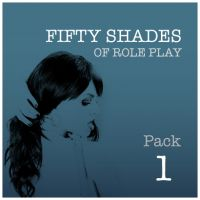 Fifty Shades Of Role Play PACK 1