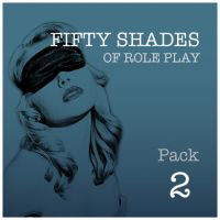Fifty Shades Of Role Play PACK 2