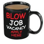 Blow Job Vacancy Heat Change Mug